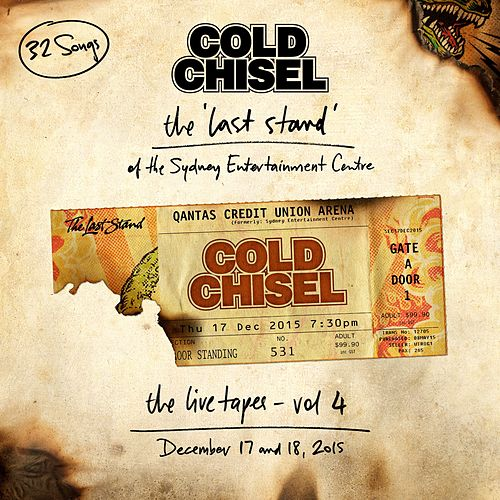 The Last Stand of the Sydney Entertainment Centre Live Tapes, Vol. 4 by Cold Chisel