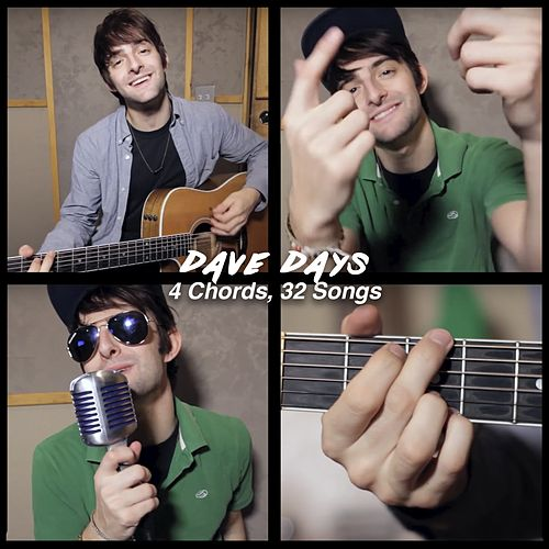 4 Chords, 32 Songs by Dave Days