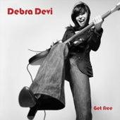Get Free by Debra Devi
