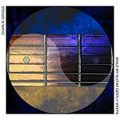 While My Guitar Gently Weeps by Charlie Griggs