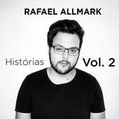 Histórias, Vol. 2 by Rafael Allmark