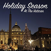 Holiday Season At The Vatican by Various Artists
