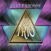 Play & Download Just Friends by Joe Beck | Napster