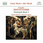 Play & Download Madrigals Book 1 by Claudio Monteverdi | Napster