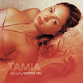 Play & Download Officially Missing You by Tamia | Napster