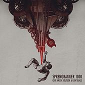 Sprengbagger1010 (Carl Ludwig Achaz-Duisberg Sprengbagger1010 Original Motion Picture Soundtrack) by Flint Glass