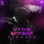 Set fi di Backshot by Aidonia