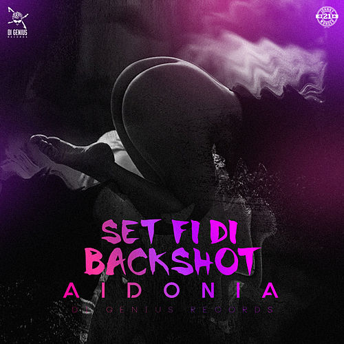 Set fi di Backshot by Aidonia