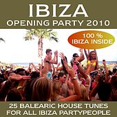 Ibiza Opening Party 2010 by Various Artists