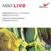 MSO Live - Mendelssohn / Elgar (Live) by Jeffrey Tate