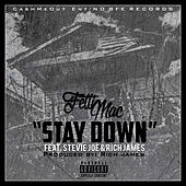 Stay Down by Fetti Mac