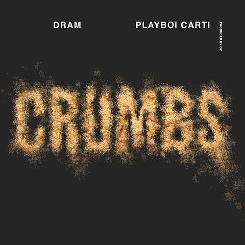 Crumbs (feat. Playboi Carti) by D.R.A.M.