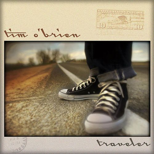 Play & Download Traveler by Tim O'Brien | Napster