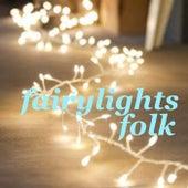 Fairy Lights Folk von Various Artists