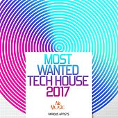 Most Wanted Tech House 2017 by Various