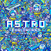 Astro +Early Works by The Aprils