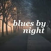 Blues By Night by Various Artists