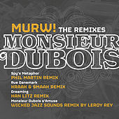 Murw! (The Remixes) by Monsieur Dubois