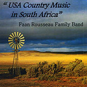 USA Country Music in South Africa by Faan Rousseau Family Band