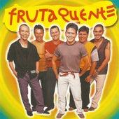 Todo Mundo Gosta by Banda Fruta Quente