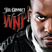 Play & Download Tha Connect by Willy Northpole | Napster
