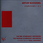 Play & Download Artur Schnabel - Symphony Nos. 1 and 3 by BBC Symphony Orchestra | Napster