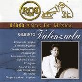 RCA 100 Años de Música by Gilberto Valenzuela