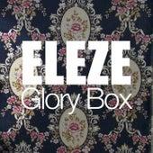 Glory Box by Eleze