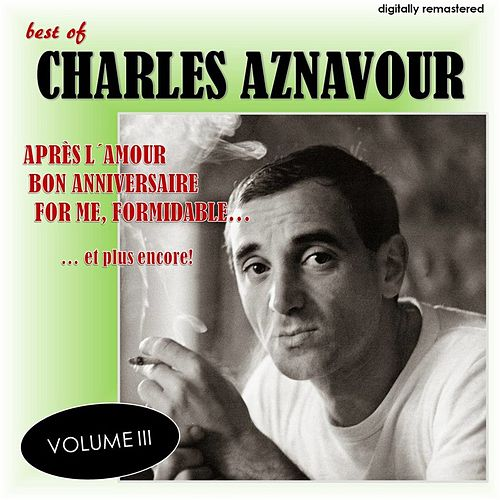 Best Of, Vol. 3 (Digitally Remastered) de Charles Aznavour