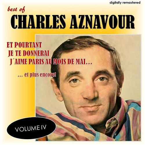 Best Of, Vol. 4 (Digitally Remastered) de Charles Aznavour