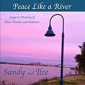 Peace Like a River by Sandy and Ilze