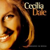 Standards in Bossa by Cecilia Dale