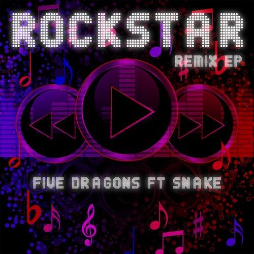 Rockstar (Remix EP) by Five Dragons
