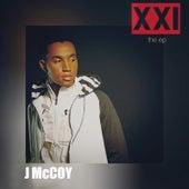 Xxi - Ep by J McCoy