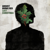 Last Christmas by August Burns Red