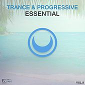 Trance & Progressive Essential, Vol. 8 - EP by Various Artists