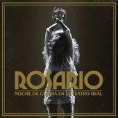 Noche De Gloria En El Teatro Real (En Directo En El Teatro Real / 2017) by Rosario