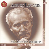 Arturo Toscanini- THe Immortal Vol. VII  by Richard Wagner