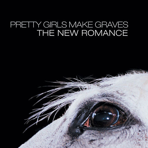 Play & Download The New Romance by Pretty Girls Make Graves | Napster