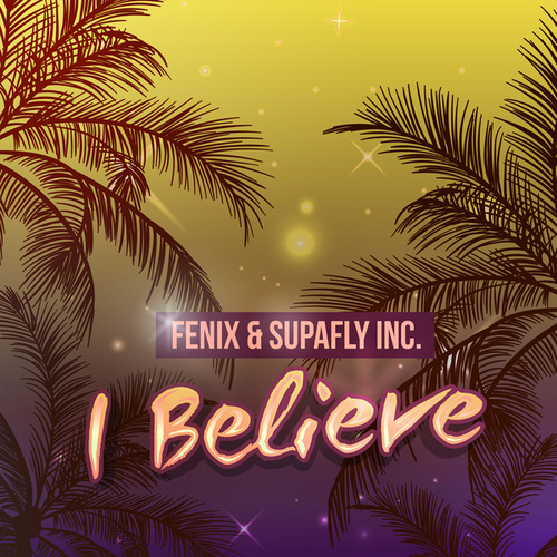 I Believe by Fenix