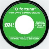 O Fortuna: Carmina Burana by Richard Hickox