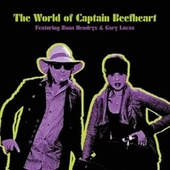 The World of Captain Beefheart by Gary Lucas