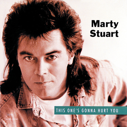 Play & Download This One's Gonna Hurt You by Marty Stuart | Napster