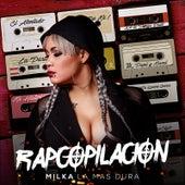 RapCopilacion by Milka La Mas Dura