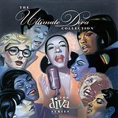 Play & Download The Ultimate Diva Collection by Various Artists | Napster