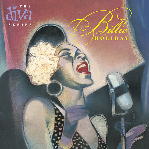 Play & Download The Diva Series by Billie Holiday | Napster