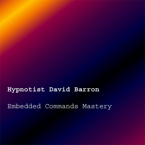 Play & Download NLP Embedded Commands Mastery by Hypnotist David Barron | Napster