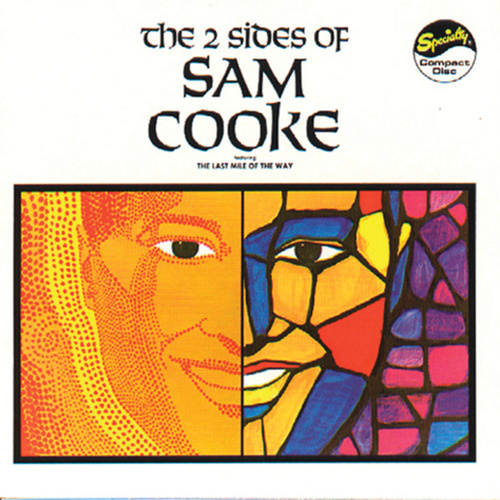 Play & Download The Two Sides Of Sam Cooke by Sam Cooke | Napster