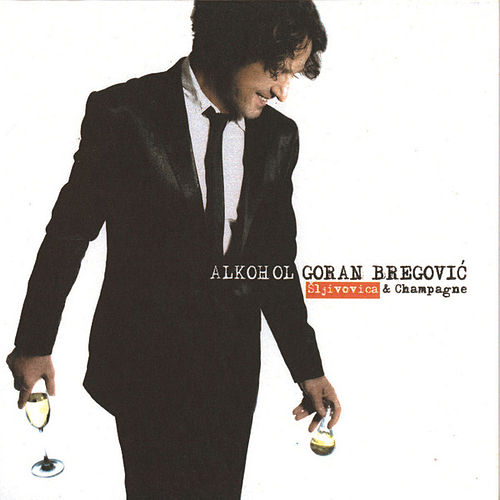 Play & Download Alkohol by Goran Bregovic | Napster
