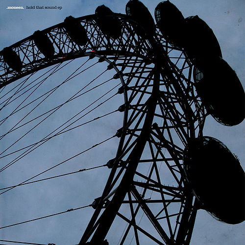 Play & Download Hold That Sound by Moneen | Napster